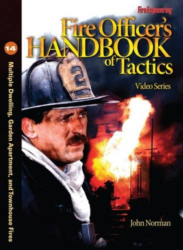 9781593702212: Fire Officer's Handbook of Tactics Video Series #14: Multiple Dwellings, Garden Apartments and Townhouses