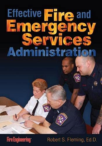 9781593702298: Effective Fire & Emergency Services Administration