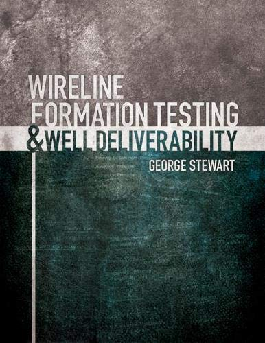 9781593702304: Wireline Formation Testing and Well Deliverability