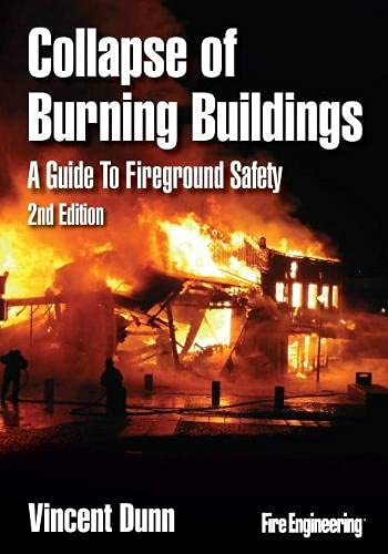 9781593702335: Collapse of Burning Buildings: A Guide to Fireground Safety