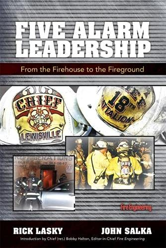 9781593702342: Five Alarm Leadership: From Firehouse to Fireground