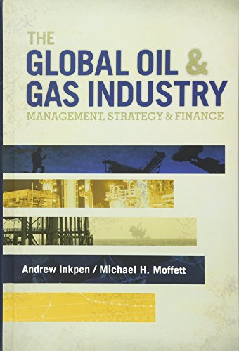 9781593702397: The Global Oil & Gas Industry: Management, Strategy and Finance