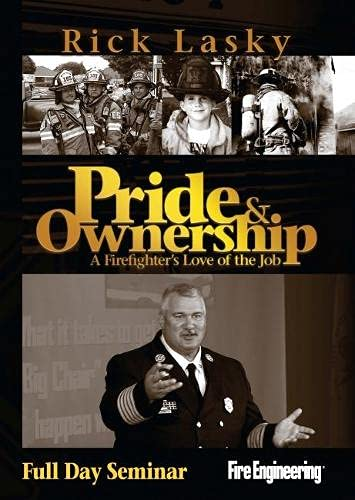 9781593702427: Pride & Ownership: A Firefighter's Love of the Job (Full Day Seminar)