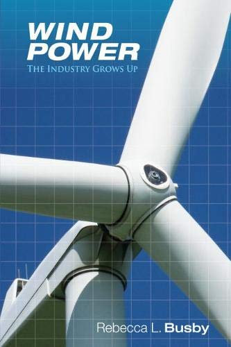 9781593702441: Wind Power: The Industry Grows Up