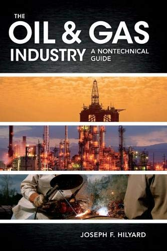 9781593702540: The Oil & Gas Industry: A Nontechnical Guide