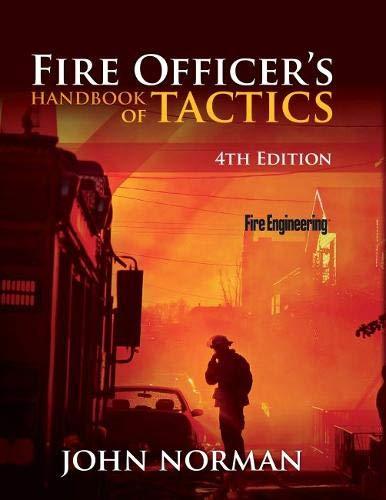Fire Officer's Handbook of Tactics (Fire Engineering): Norman, John