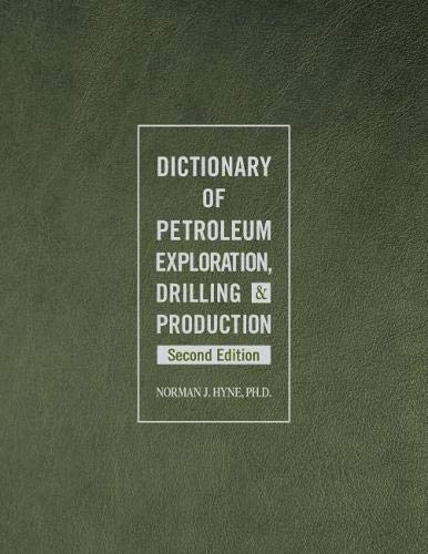 9781593703134: Dictionary of Petroleum Exploration, Drilling & Production