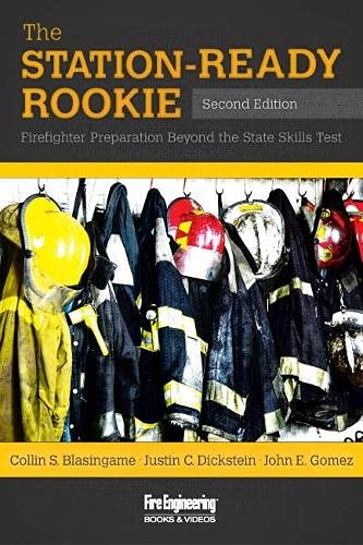 9781593703660: The Station-Ready Rookie: Firefighter Preparation Beyond the State Skills Test
