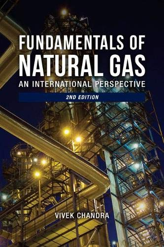 9781593703851: Fundamentals of Natural Gas: An International Perspective
