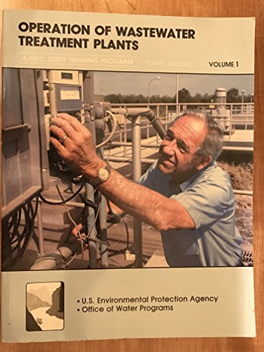 Operation of Wastewater Treatment Plants, Volume 1