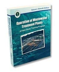 Operation of Wastewater Treatment Plants Volume 1: Kenneth D Kerri