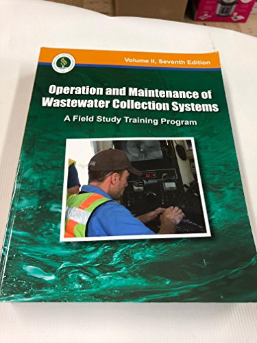 9781593710422: Operation and Maintenance of Wastewater Collection Systems, Volume II (A Field Study Training Program)