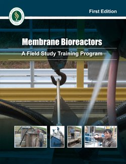 9781593710644: Membrane Bioreactors (A Field Study Training Program)