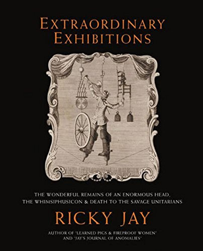 9781593720124: Extraordinary Exhibitions: Broadsides from the Collection of Ricky Jay