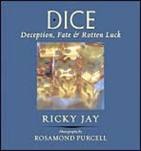 9781593720308: Dice: Deception, Fate & Rotten Luck