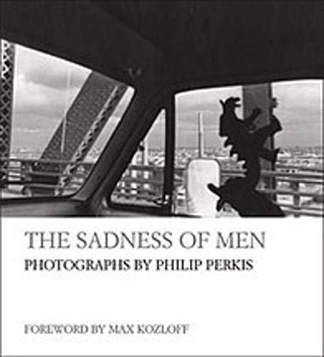 9781593720346: The Sadness of Men