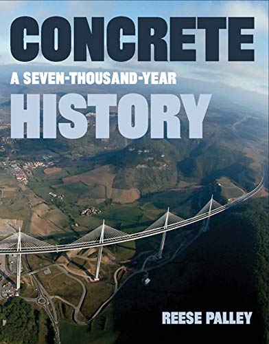 9781593720391: Concrete: A Seven-Thousand-Year History
