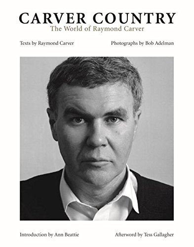 9781593720537: Carver Country: The World of Raymond Carver