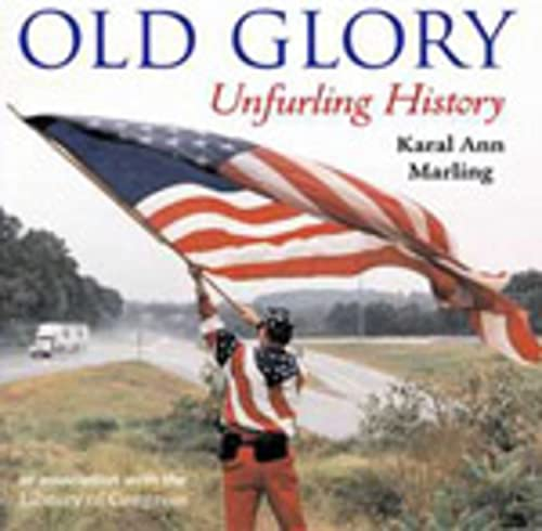 9781593730192: Old Glory: Unfurling History
