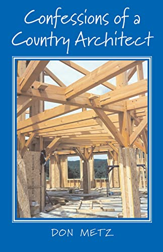 9781593730611: Confessions of a Country Architect