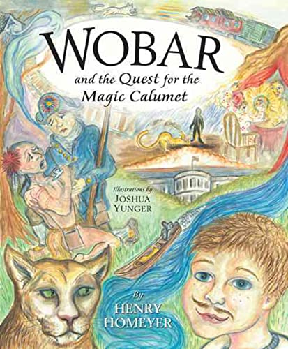 9781593731083: Wobar and the Quest for the Magic Calumet