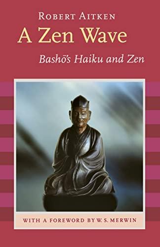 A Zen Wave: Basho's Haiku and Zen (1593760086) by Basho, Matsuo