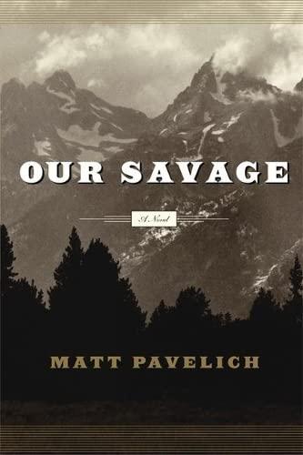 9781593760236: Our Savage: A Novel