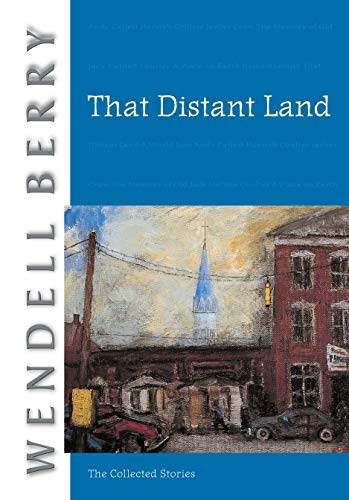 THAT DISTANT LAND; THE COLLECTED STORIES