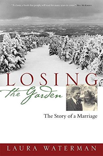 9781593760489: Losing the Garden: The Story of a Marriage