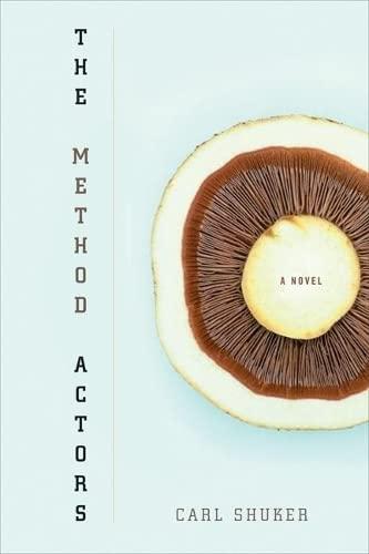 9781593760656: The Method Actors: A Novel