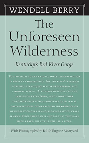 9781593760922: The Unforeseen Wilderness: Kentucky's Red River Gorge