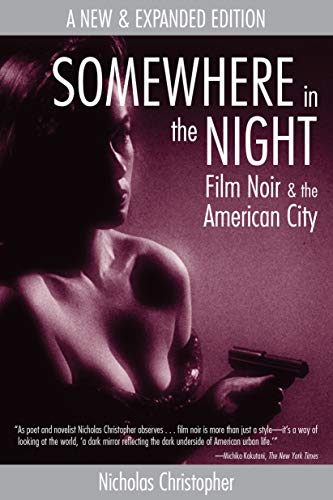 9781593760977: Somewhere in the Night: Film Noir and the American City
