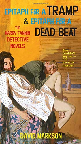 9781593761349: Epitaph for a Tramp: The Harry Fannin Detective Novels: AND Epitaph for a Dead Beat