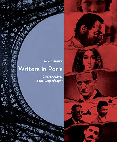 9781593761578: Writers In Paris: Literary Lives in the City of Light