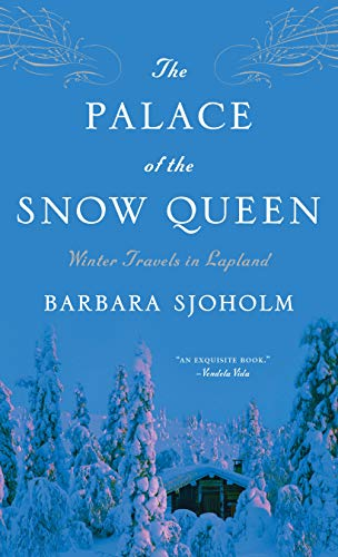 The Palace of the Snow Queen: Winter: Barbara Sjoholm