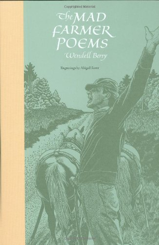 MAD FARMER POEMS (AUTHOR SIGNED): Berry, Wendell & Abigail Rorer