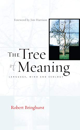 9781593761790: The Tree of Meaning: Language, Mind and Ecology