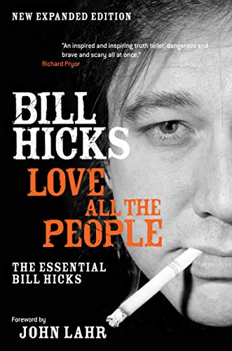9781593762018: Love All the People: The Essential Bill Hicks