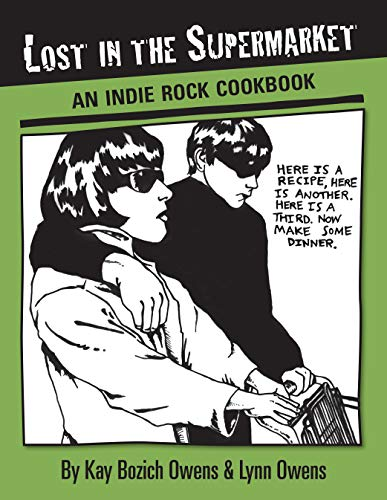 9781593762032: Lost in the Supermarket: The Indie Rock Cookbook