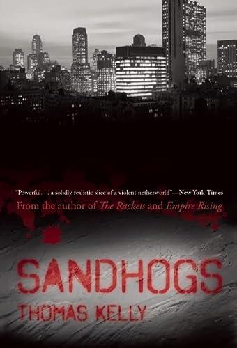 9781593762360: Sandhogs: A Novel