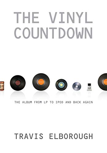 9781593762377: The Vinyl Countdown: The Album from LP to iPod and Back Again