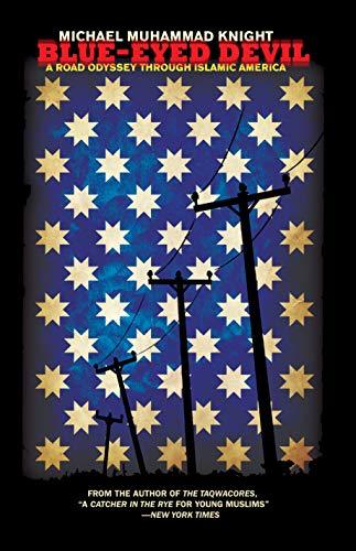 9781593762407: Blue-Eyed Devil: A Road Odyssey Through Islamic America