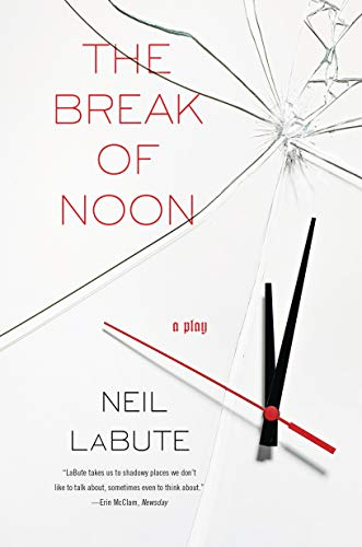 9781593762858: The Break of Noon: A Play