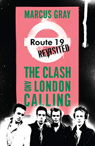 9781593762933: Route 19 Revisited: The Clash and London Calling