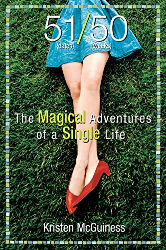 9781593764135: 51/50: The Magical Adventures of a Single Life