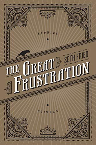 9781593764166: The Great Frustration: Stories