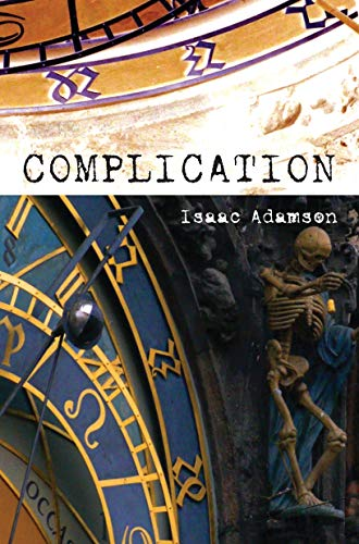 9781593764326: Complication: A Novel