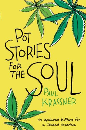 Pot Stories for the Soul: Krassner, Paul