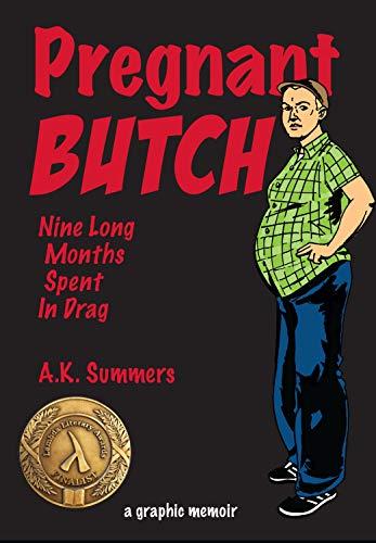 9781593765408: Pregnant Butch: Nine Long Months Spent in Drag