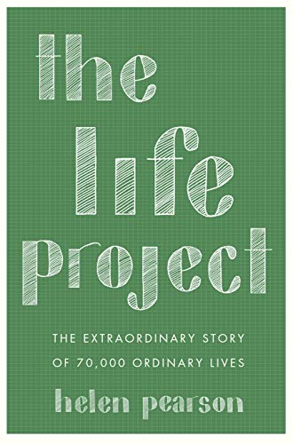 9781593766450: The Life Project: The Extraordinary Story of 70,000 Ordinary Lives
